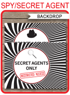 "Spy Party Backdrop Sign – ""Secret Agents Only – Restricted Access"" – 36×48 + A0"