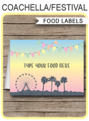 Printable Coachella Themed Party Food Labels | Kidchella | Festival, Fete, Gala, Fair, Carnival | Food Buffet Tags | Place Cards | Birthday Party | Editable DIY Template | Instant Download via SIMONEmadeit.com