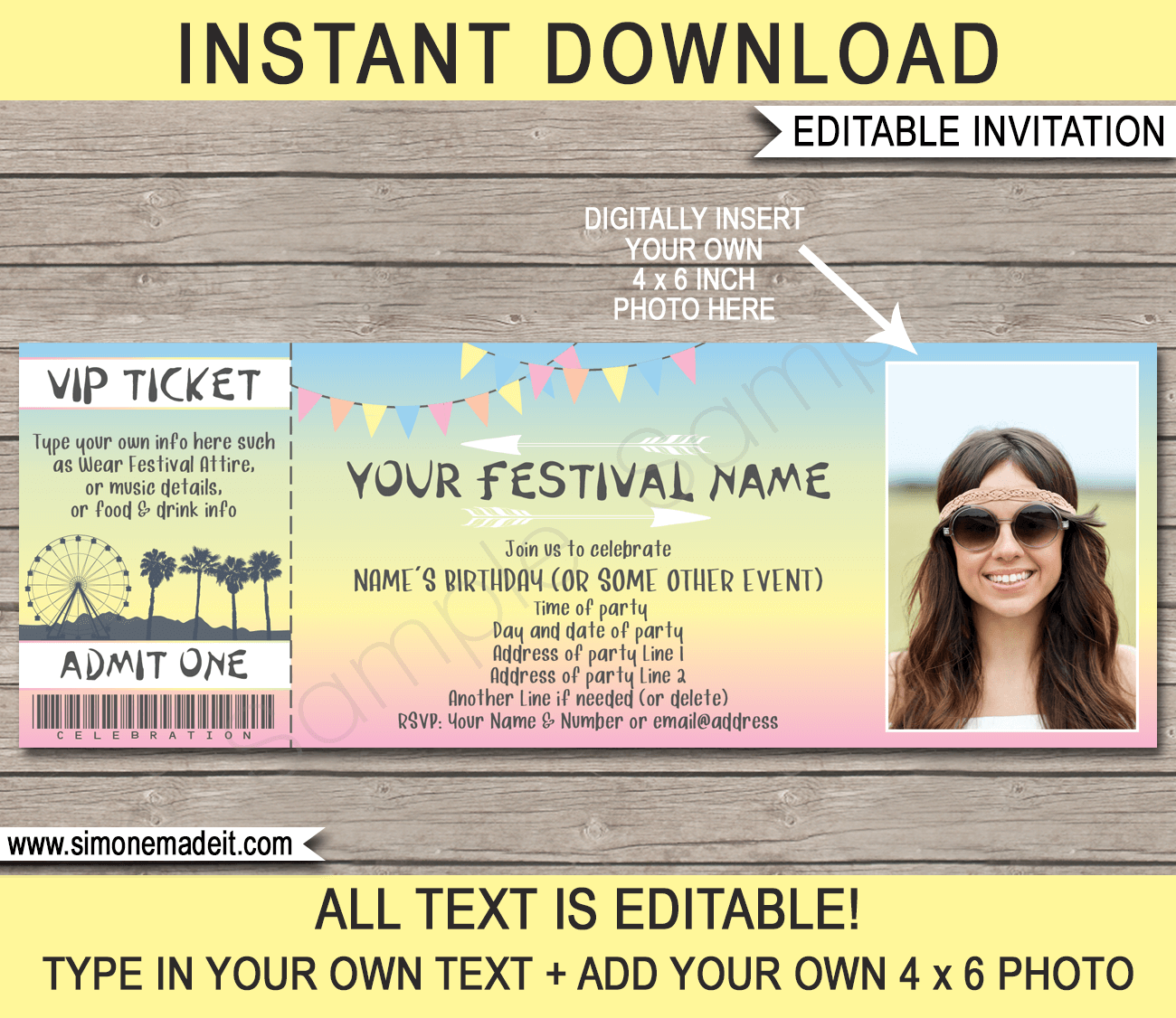 Printable Coachella Photo Ticket Invitation Template | Coachella Theme Birthday Party | Festival Invite | Kidchella, Fauxchella, Music Festival, Fete, Gala, Fair, Carnival | DIY Editable & Printable Template | Instant Download via simonemadeit.com #coachellainvites #coachellainvitation